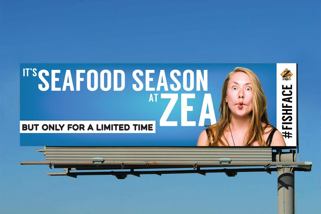 Zea Seafood Season outdoor billboard created by Good Work Marketing.