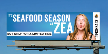 Zea Seafood Season outdoor billboard created by Good Work Marketing.